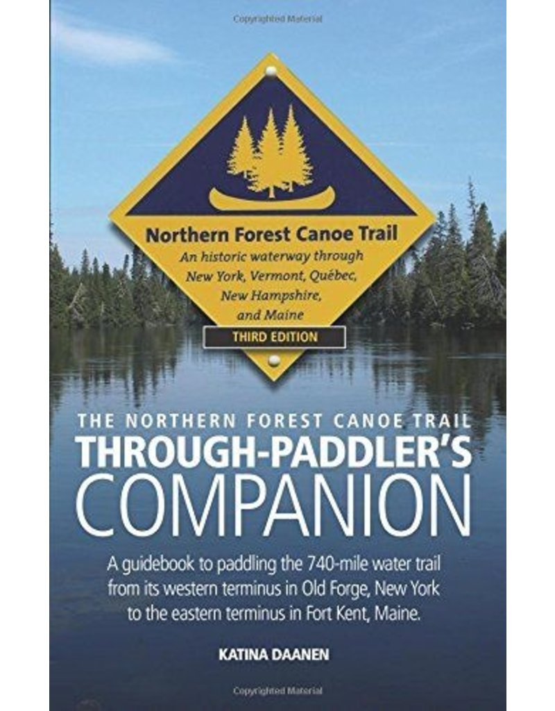 Blue Line Book Exchange The Northern Forest Canoe Trail Through-Paddler's Companion