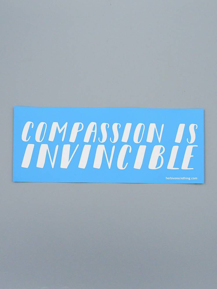 Compassion Is Invincible Bumper Sticker