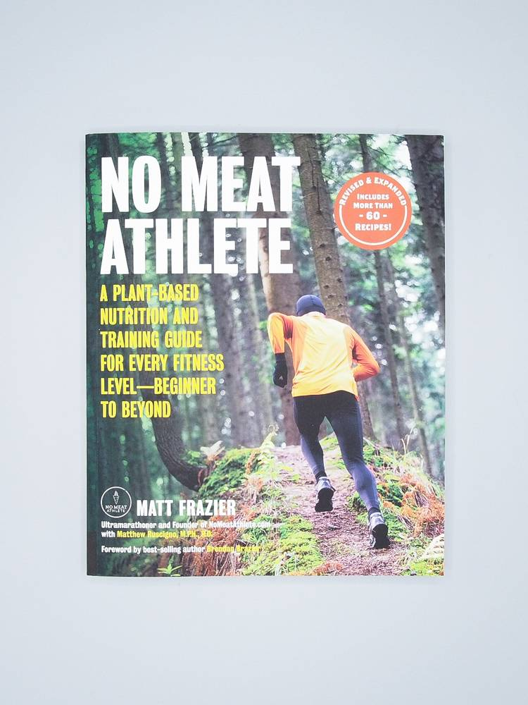 No Meat Athlete Revised & Expanded by Matt Frazier