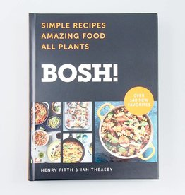 BOSH! Simple Recipes. Amazing Food. All Plants.