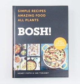 BOSH! Simple Recipes. Amazing Food. All Plants.