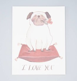 I Love You Pug Card