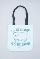 A Little Veganism Never Hurt Anybody Tote