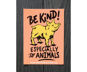 Be Kind (Especially To Animals) Pig Sticker