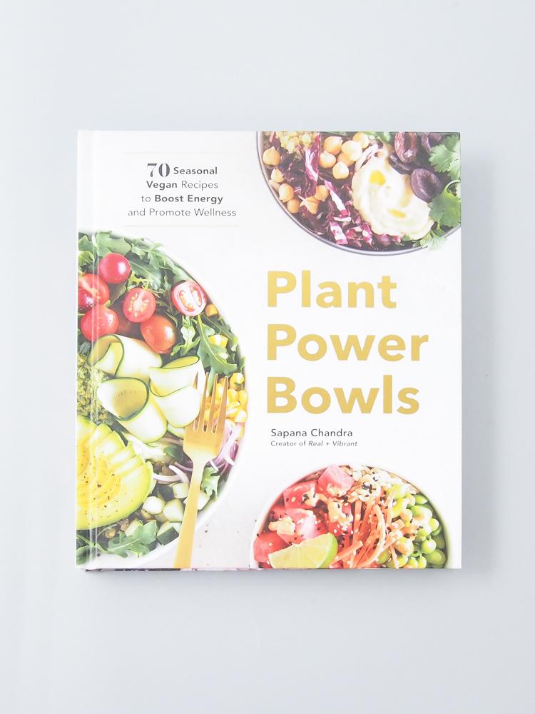 Plant Power Bowls by Sapana Chandra