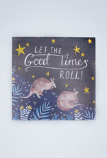 Let The Good Times Roll Card