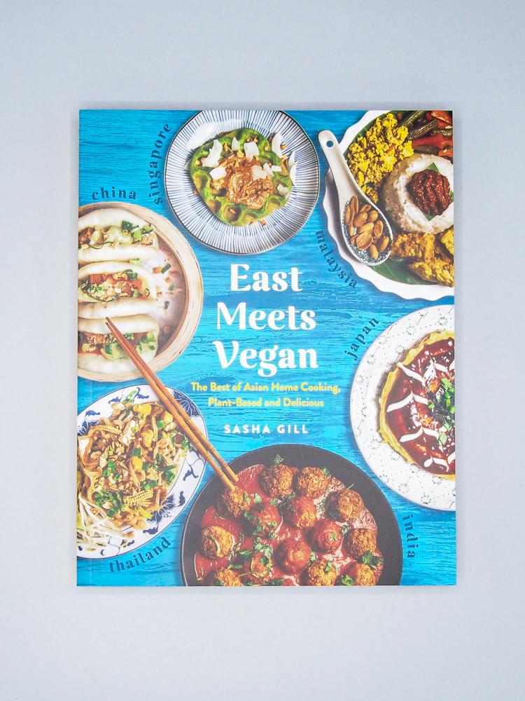 East Meets Vegan by Sasha Gill