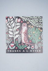 Thanks A L-Otter Card