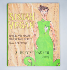 Sistah Vegan by A. Breeze Harper