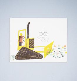 I Dig You Dog Card