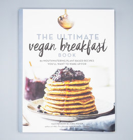 The Ultimate Vegan Breakfast Book by Nadine Horn & Jörg Mayer