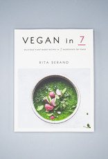 Vegan In 7 by Rita Serano