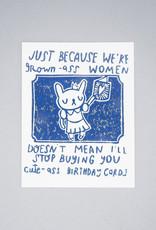 Grown Ass Women Birthday Card