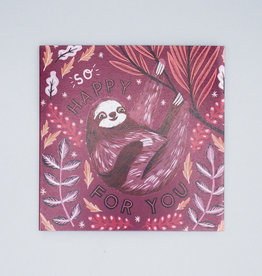 So Happy For You Sloth Card
