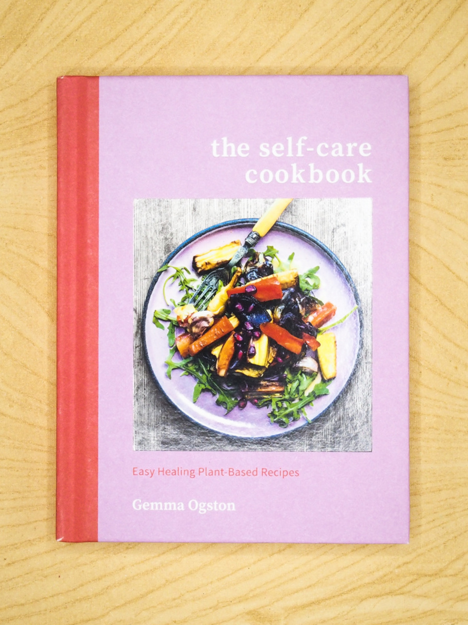 The Self-Care Cookbook by Gemma Ogston - The Herbivore Clothing Co. - The  Herbivore Clothing Company