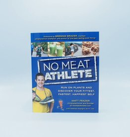 No Meat Athlete by Matt Frazier with Matthew Ruscigno