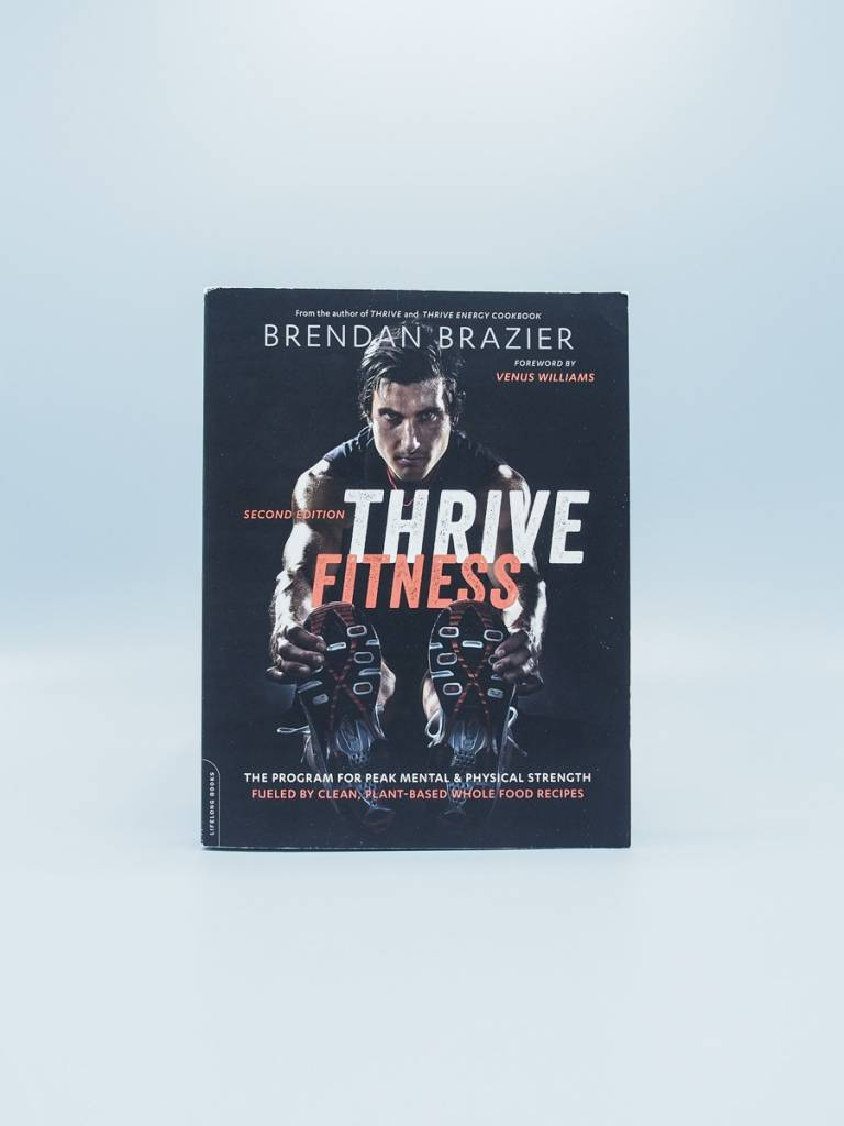 Thrive Fitness 2nd Edition by Brendan Brazier