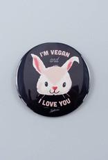 "I'm Vegan and I Love You 3"" Magnet"