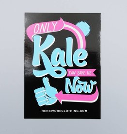 Only Kale Can Save us Now Sticker