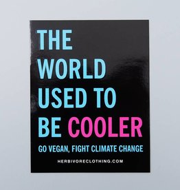 The World Used to be Cooler Sticker