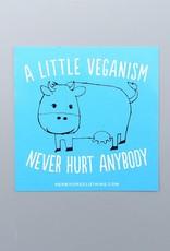A Little Veganism Never Hurt Anybody Cow Sticker