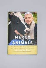 Mercy For Animals by Nathan Runkle