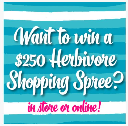 Want to win a $250 Shopping Spree to Herbivore?