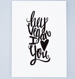 Hey Vegan I Love You Letterpress Card