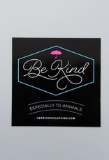 Be Kind (Especially to Animals) Sticker
