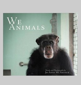 We Animals by Jo-Anne McArthur
