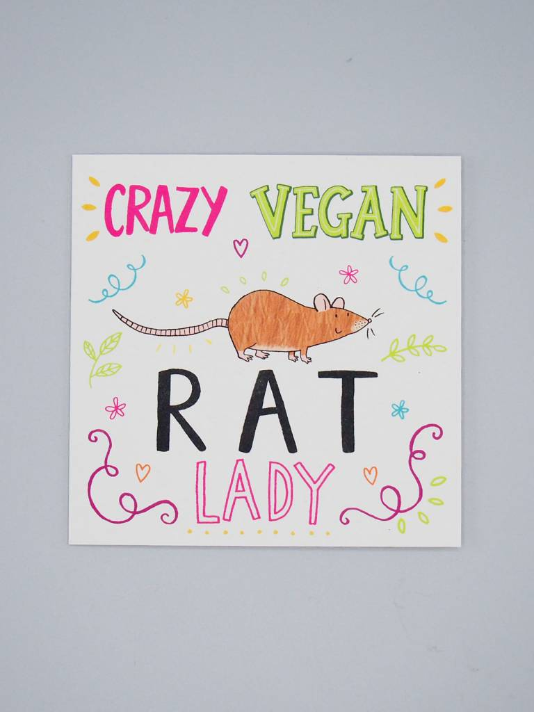 Crazy Vegan Rat Lady