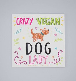 Crazy Vegan Dog Lady