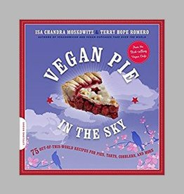 Vegan Pie in the Sky by Isa Chandra Moskowitz and Terry Hope Romero