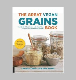 The Great Vegan Grains Book by Celine Steen & Tamasin Noyes