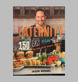 Eaternity by Jason Wrobel