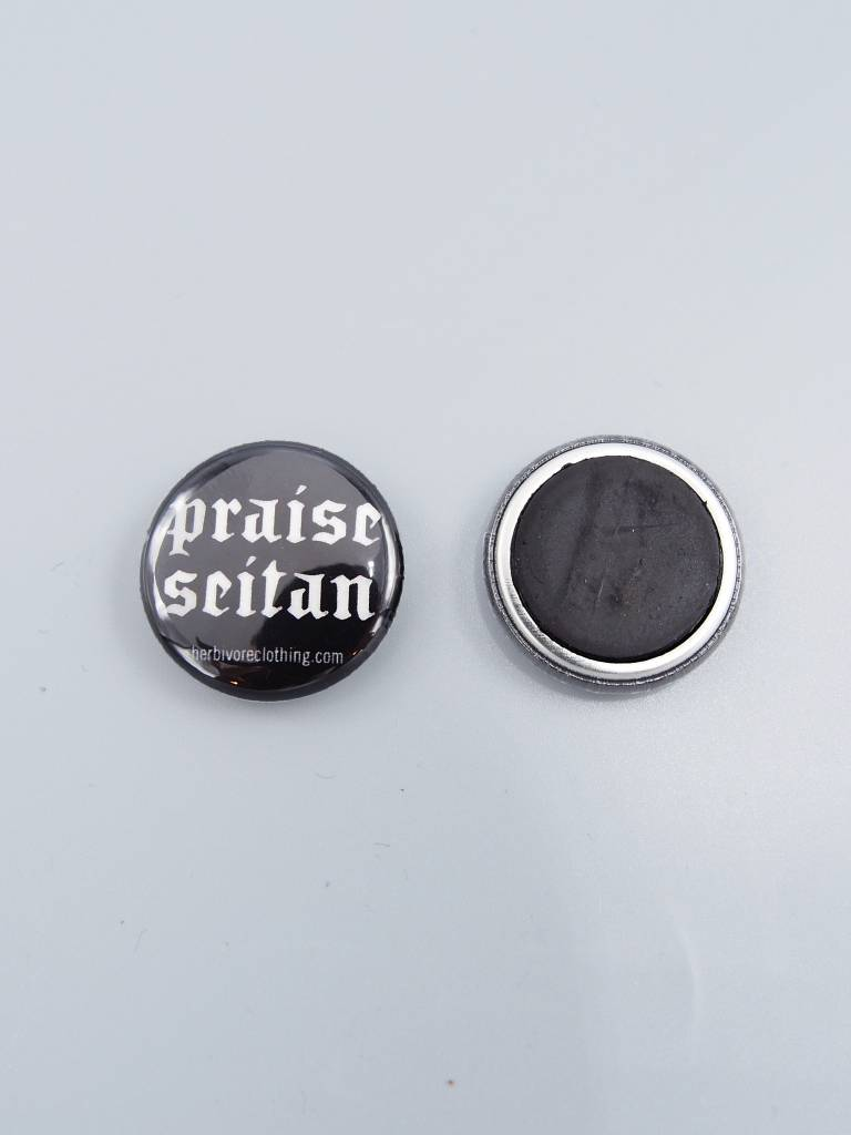 """Praise Seitan 1"""" Magnet"""