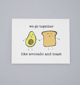 We Go Together Like Avocado and Toast Card