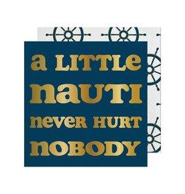 Slant A Little Nauti Never Hurt Nobody Napkin 20 Ct