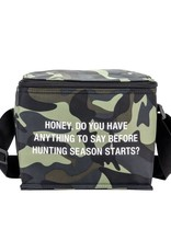 About Face Before Hunting Season Starts Cooler Bag