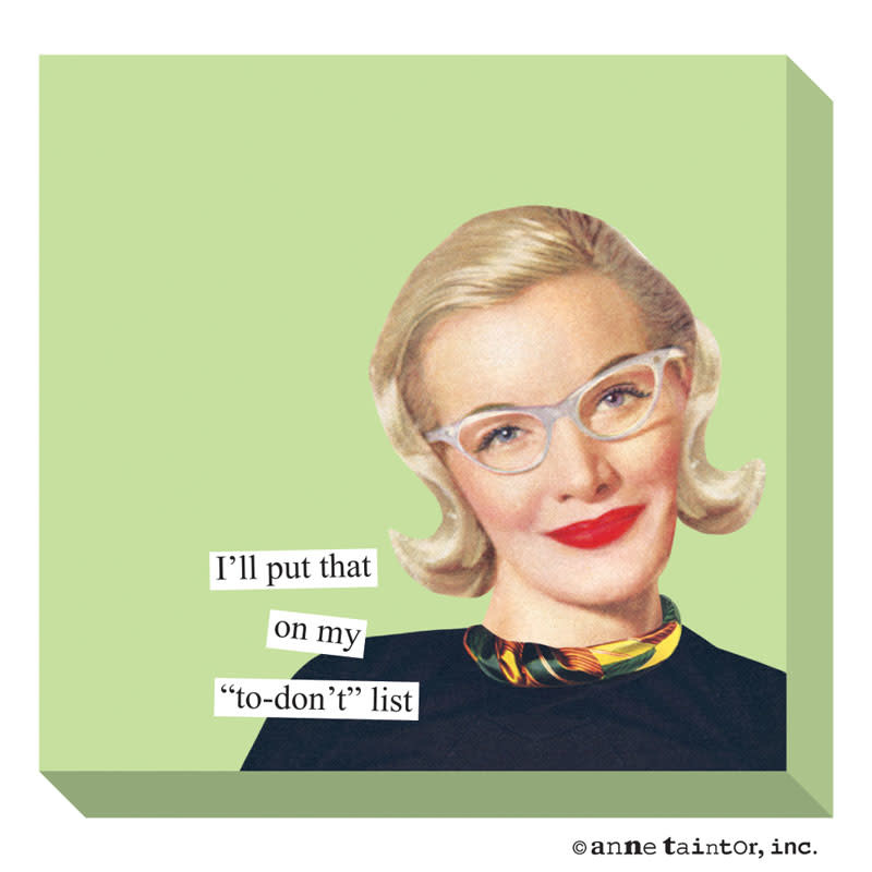 Anne Taintor Sticky Notes Don't List