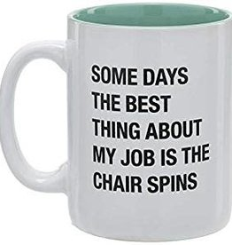 About Face Best Thing About My Job is the Chair Spinning Around