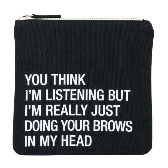 About Face You Think I'm Listening Cosmetic Bag