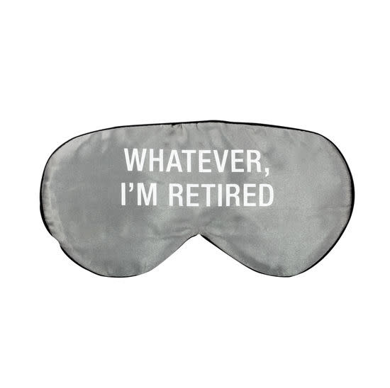 About Face Whatever I'm Retired Sleep Mask