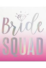 Slant Bride Squad Napkins 20 CT