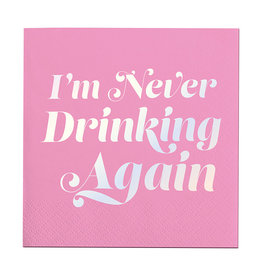 Slant I'm Never Drinking Again Napkins 20 CT
