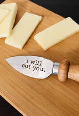 Buffalovely I Will Cut You Cheese Spreader Knife