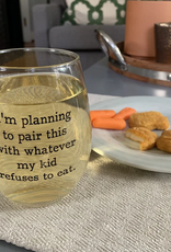 Buffalovely Planning to Pair This With Whatever My Kid Refuses to Eat Wine Glass