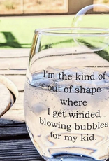Buffalovely I Get Winded Blowing Bubbles Wine Glass