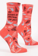 Blue Q Try Sucking At Something For Once Women's Crew Socks
