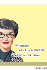 Anne Taintor Sticky Notes Internet Down